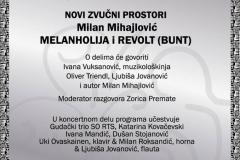 Tribina Novi zvučni prostori, Milan Mihajlović, Melanholija i Revolt, 2015